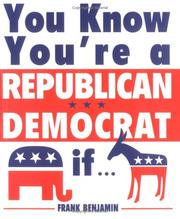 Cover of: You Know You're a Republican/Democrat If..