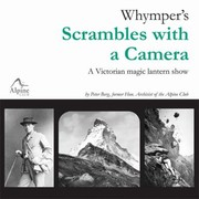 Cover of: Whympers Scrambles With A Camera A Victorian Magic Lantern Show