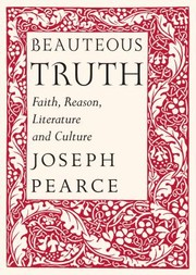 Cover of: Beauteous Truth Faith Reason Literature And Culture