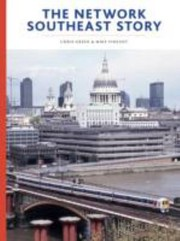 The Network Southeast Story by Chris Green