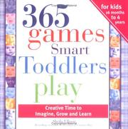 Cover of: 365 Games Smart Toddlers Play (365) | Sheila Ellison