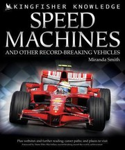 Cover of: Speed Machines And Other Recordbreaking Vehicles