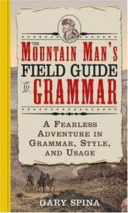 Cover of: The Mountain Man's Field Guide to Grammar