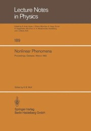 Cover of: Nonlinear Phenomena Proceedings Of The Cifmo School And Workshop Held At Oaxtepec Mxico November 29 December 17 1982
