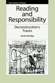 Cover of: Reading And Responsibility Deconstructions Traces