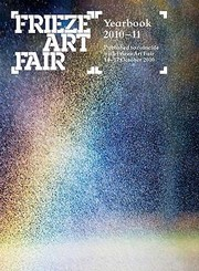 Cover of: Frieze Art Fair Yearbook 201011
