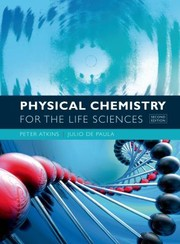 Cover of: Physical Chemistry For The Life Sciences