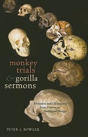 Cover of: Monkey Trials And Gorilla Sermons Evolution And Christianity From Darwin To Intelligent Design