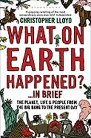 Cover of: What On Earth Happened