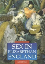 Cover of: Sex In Elizabethan England