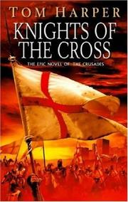 Cover of: Knights of the Cross | Tom Harper