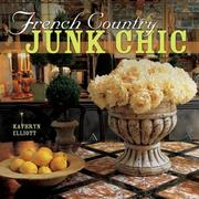 Cover of: French Country Junk Chic