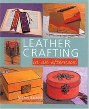 Cover of: Leather Crafting in an afternoon (In An Afternoon)