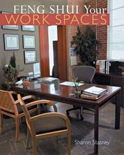 Cover of: Feng Shui Your Work Spaces | Sharon Stasney
