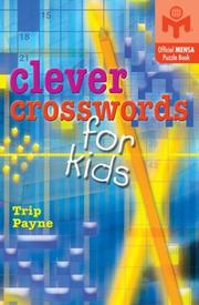 Cover of: Clever Crosswords for Kids | Trip Payne