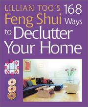 Cover of: Lillian Too's 168 Feng Shui Ways to Declutter Your Home