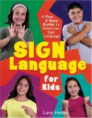 Cover of: Sign Language for Kids | Lora Heller