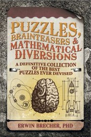 Cover of: Puzzles Brainteasers Mathematical Diversions