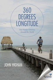 Cover of: 360 Degrees Longitude One Familys Journey Around The World