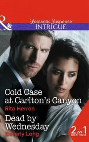 Cover of: Cold Case At Carltons Canyon