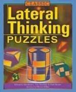 Cover of: Classic Lateral Thinking Puzzles