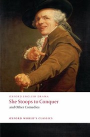 Cover of: She Stoops To Conquer And Other Comedies