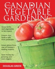Cover of: Guide To Canadian Vegetable Gardening