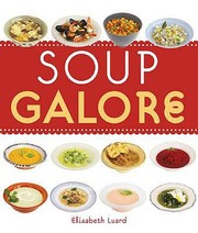 Cover of: Soup Galore