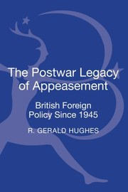 Cover of: The Postwar Legacy Of Appeasement British Foreign Policy Since 1945