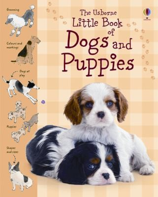 The Usborne Little Book Of Dogs And Puppies by