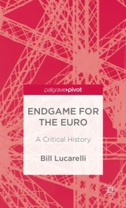 Cover of: Endgame For The Euro A Critical History