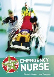 Cover of: Whats It Like To Be An Emergency Nurse