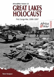 Cover of: Great Lakes Holocaust The First Congo War 19961997