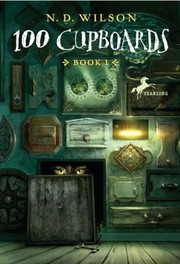Cover of: 100 Cupboards Book 1