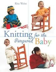 Cover of: Knitting for the pampered baby