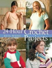 Cover of: 24-Hour Crochet Projects