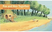 Cover of: Fox And Hen Together