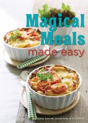 Cover of: Magical Meals Made Easy 404 Family Favorites