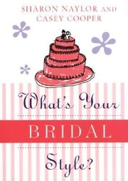 Cover of: Whats Your Bridal Style