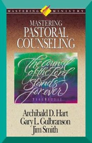 Cover of: Mastering Ministry Mastering Pastoral Counseling