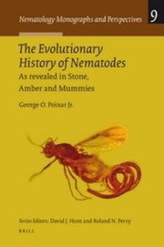 Cover of: The Evolutionary History Of Nematodes As Revealed In Stone Amber And Mummies