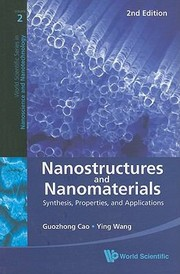 Cover of: Nanostructures And Nanomaterials Synthesis Properties And Applications 2nd Edition