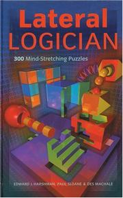 Cover of: Lateral Logician: 300 Mind-Stretching Puzzles