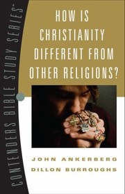 Cover of: How Is Christianity Different From Other Religions