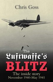 Cover of: The Luftwaffes Blitz The Inside Story November 1940may 1941