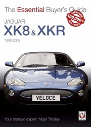 Cover of: Jaguar Xk8 19962005 The Essential Buyers Guide