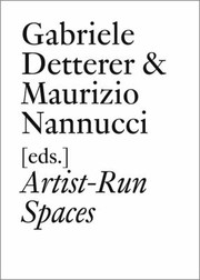 Cover of: Artistrun Spaces Nonprofit Collective Organizations In The 1960s And 1970s