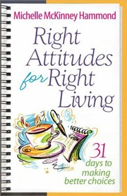 Cover of: Right Attitudes For Right Living
