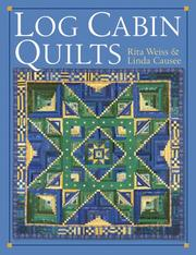 Cover of: Log Cabin Quilts | Rita Weiss