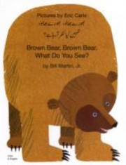 Cover of: Bhrae Bhl Bhrae Bhl Tumhan Ky Naar A Rah Hai Brown Bear Brown Bear What Do You See